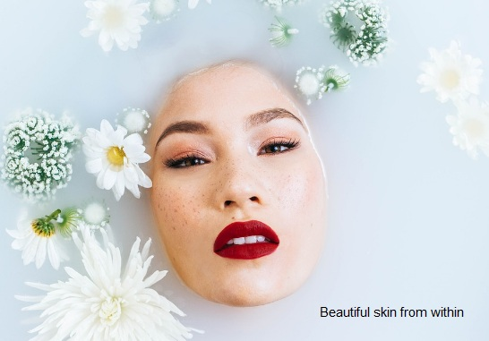 Beautiful skin from within